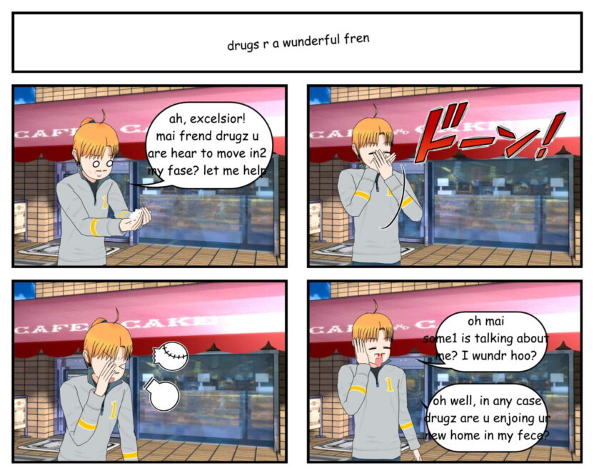 OG-Chan # 496 – drugs r a wundrful fren